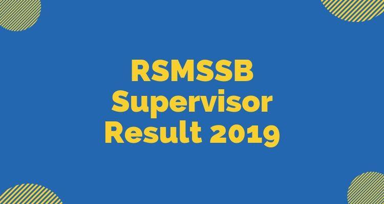 RSMSSB Supervisor Result 2019