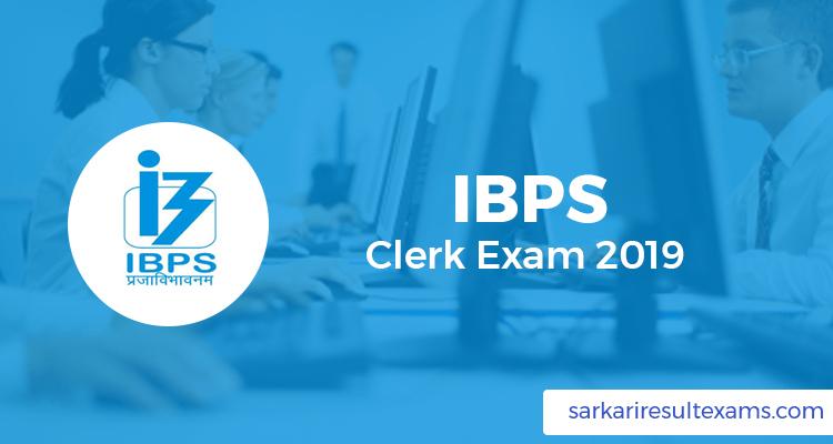 IBPS Clerk Exam 2019