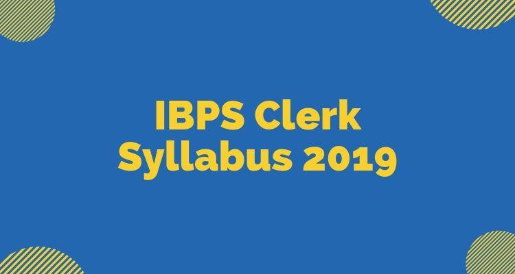 IBPS Clerk Syllabus 2019