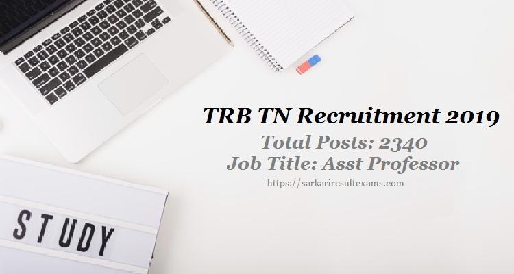 Tamil Nadu TRB Recruitment 2019 Apply for 2340 Assistant Professor Jobs