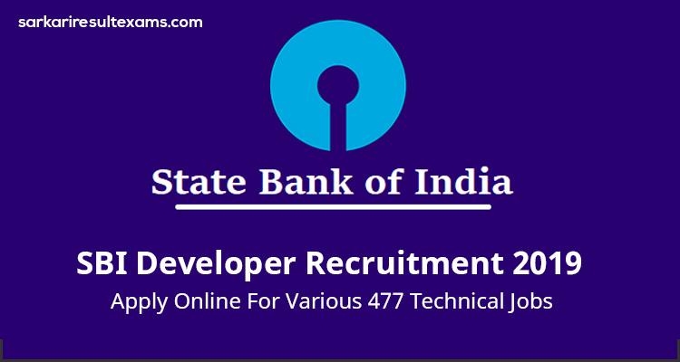 SBI Developer Recruitment 2019 Apply Online For Various 477 Technical Jobs