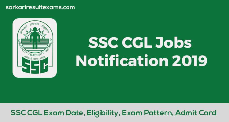 Check SSC CGL 2019 Notification, Application Status, Tier 1 Exam Date, Syllabus, Admit Card