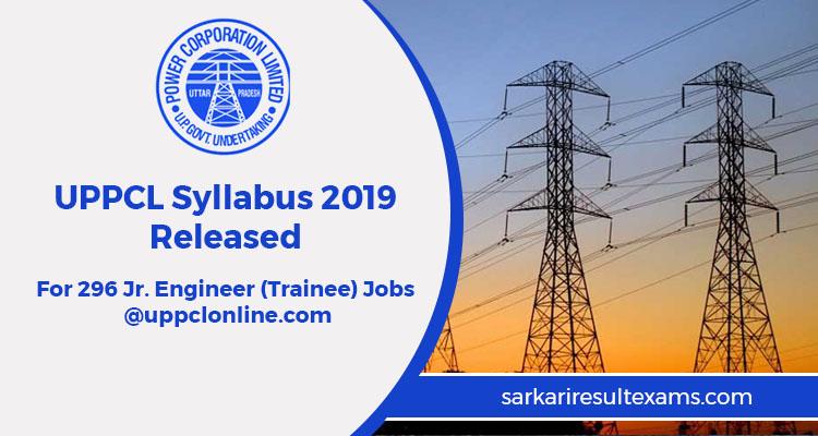 UPPCL Syllabus 2019 Released For 296 Jr. Engineer (Trainee) Jobs @uppclonline.com