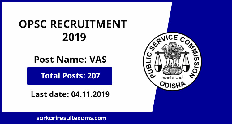 OPSC Recruitment 2019 Apply Online for Odisha PSC 207 Veterinary Assistant Surgeon (VAS) Jobs