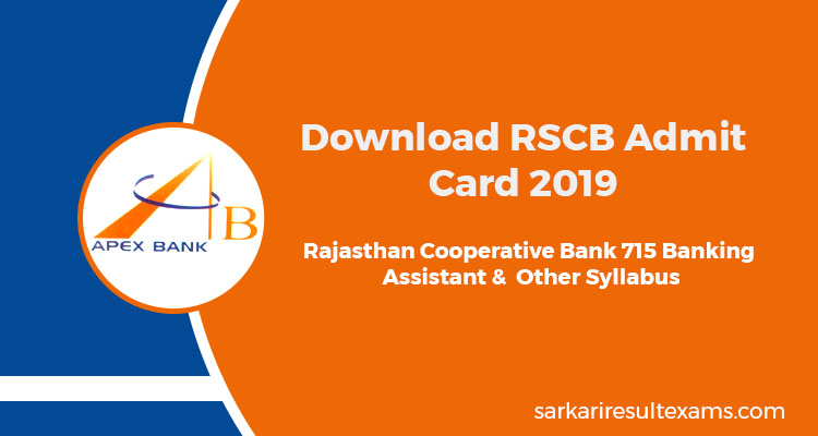 Download RSCB Admit Card 2019 – Rajasthan State Cooperative Bank Hall Ticket