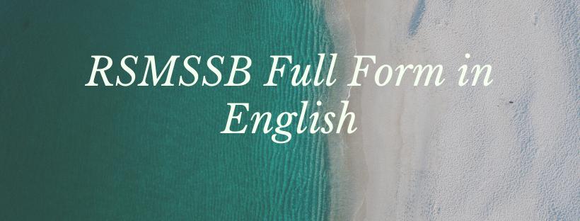 RSMSSB Full Form in English