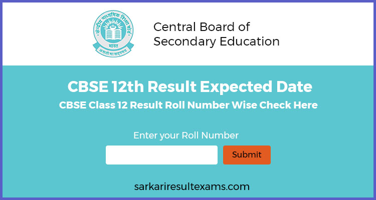 CBSE 12th Result Expected Date – CBSE Class 12 Result Roll Number Wise Check Here