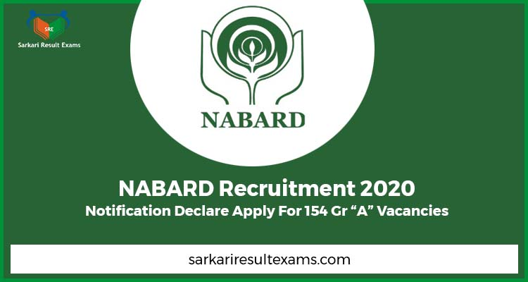 """NABARD Recruitment 2020 Notification Declare Apply For 154 Gr """"A"""" Vacancies"""