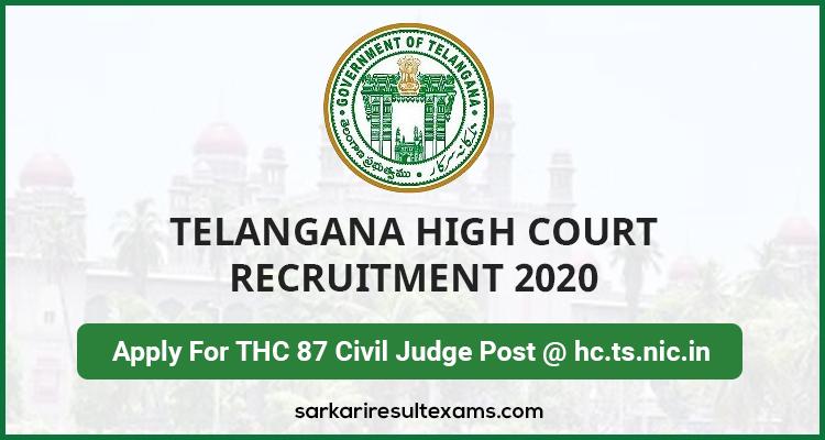 Telangana High Court Recruitment 2020 Apply For THC 87 Civil Judge Post @ hc.ts.nic.in