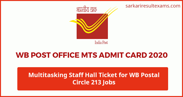WB Post Office MTS Admit Card 2020 – Multitasking Staff Hall Ticket for WB Postal Circle 213 Jobs
