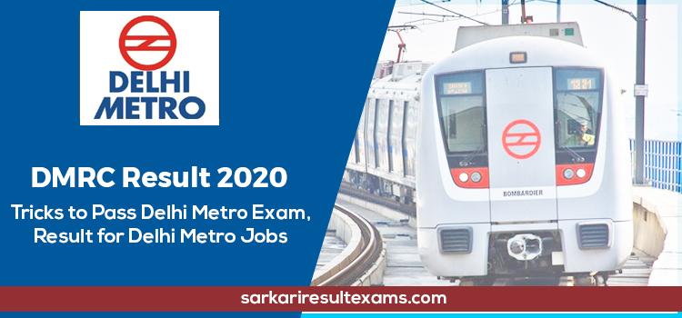 Check DMRC Result Date 2020 – Delhi Metro CRA Maintainer Result @delhimetrorail.com