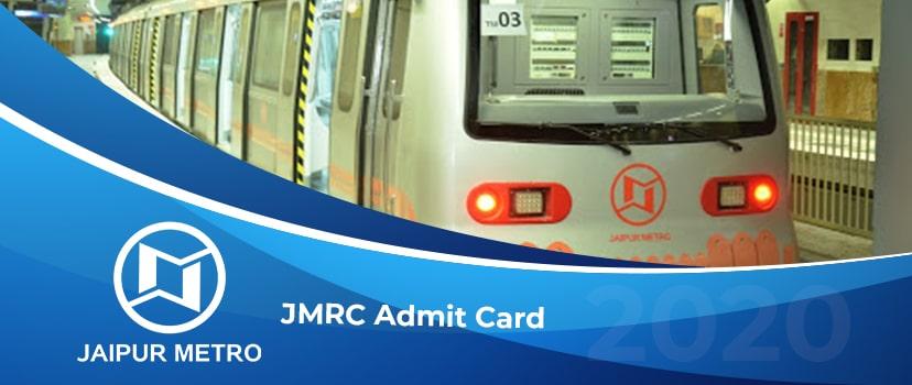 Download JMRC Admit Card 2020 – Jaipur Metro Hall Ticket & JMRC Exam Date