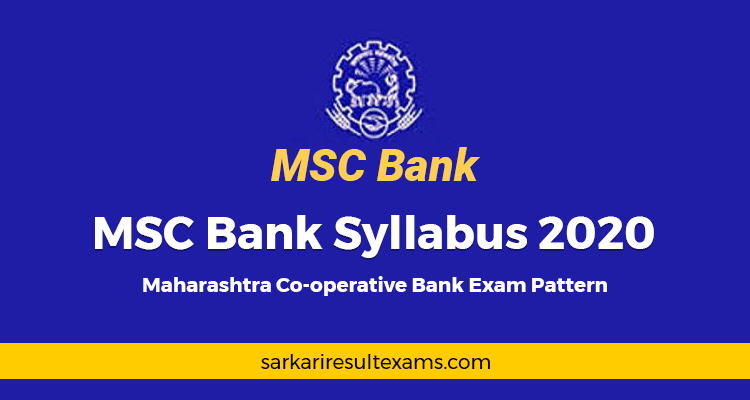 MSC Bank Syllabus 2020 – Maharashtra Co-operative Bank Exam Pattern