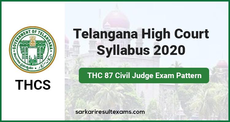 Telangana High Court Syllabus 2020 – THC 87 Civil Judge Exam Pattern