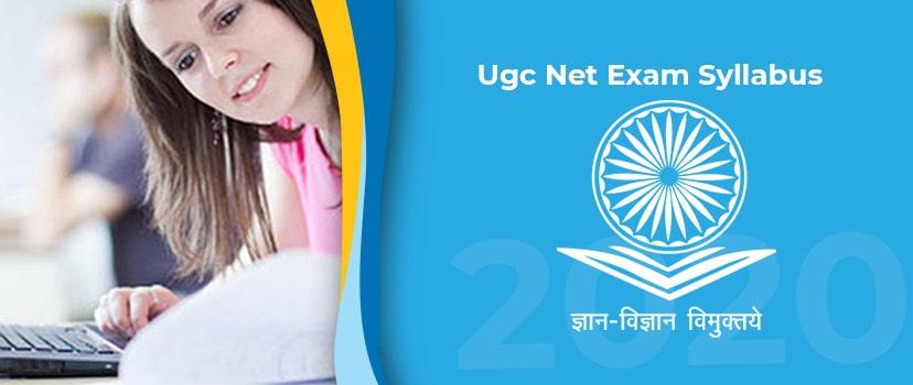 UGC NET Syllabus 2020 – UGC NET Exam Syllabus for Paper I & II Check at ugcnet.nta.nic.in