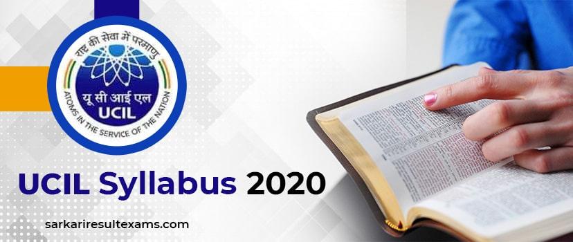 Download UCIL Syllabus 2020 – Uranium Corporation of India Ltd 136 Post Exam Pattern