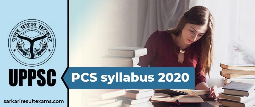 UPPSC PCS Syllabus 2020 – uppsc.up.nic.in Lower-Upper Subordinate Services Exam Pattern