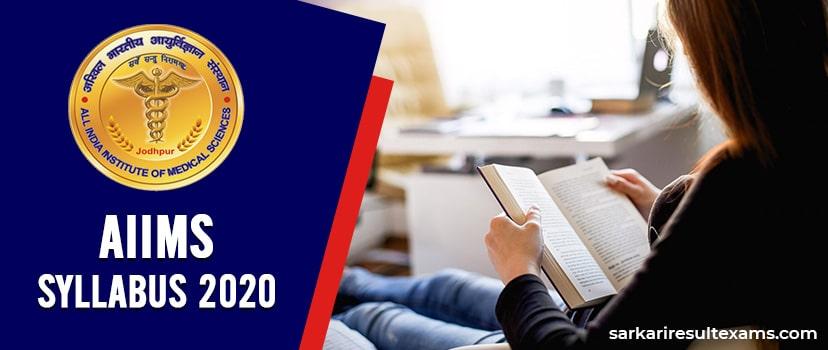 AIIMS Jodhpur Syllabus 2020 – Sr. Resident Exam Syllabus for 131 Vacancies at aiimsjodhpur.edu.in