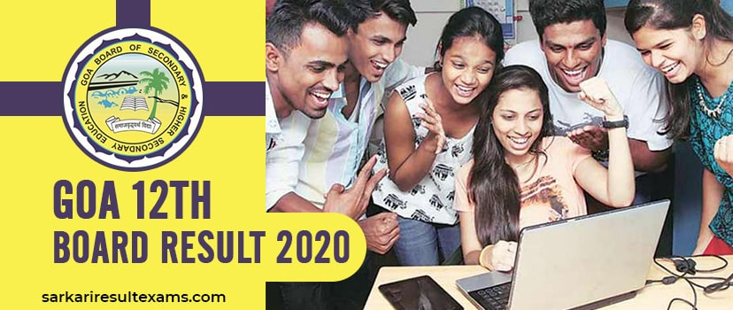 Goa Board HSSC Result 2020 – GBSHSE 12th Exam Result Roll No Wise Check at gbshse.gov.in