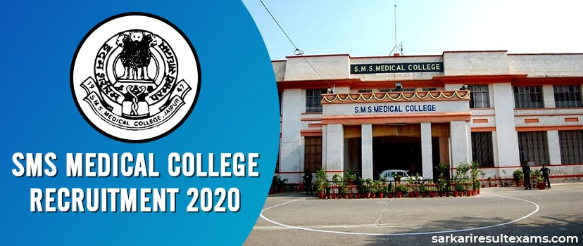 SMS Medical College Recruitment 2020 – Fill Up Application Form for 16 Sr. Resident Jobs