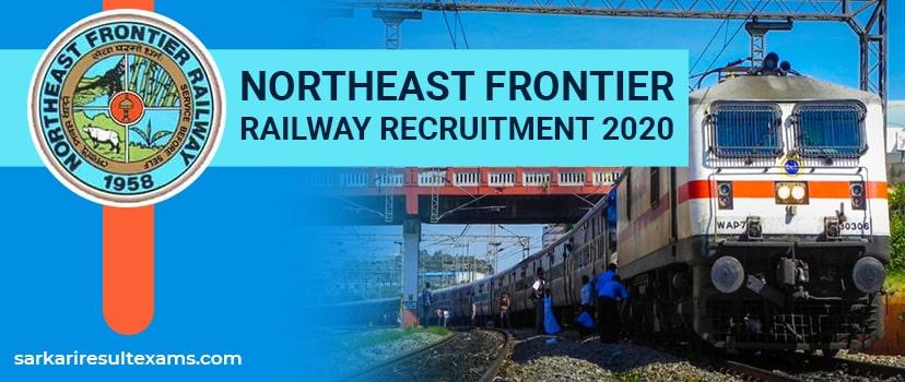 Northeast Frontier Railway Recruitment 2020 – RRC Guwahati 4499 Trade Apprentice Jobs at nfr.indianrailways.gov.in