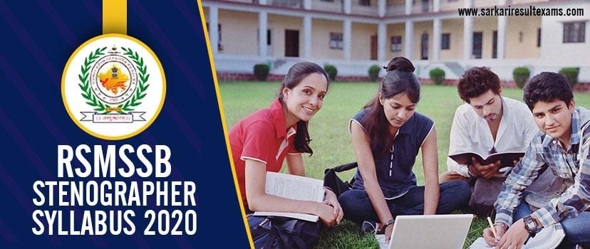 RSMSSB Stenographer Syllabus 2020 – Rajasthan 1211 Steno Exam Syllabus, Pattern at rsmssb.rajasthan.gov.in