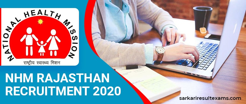 NHM Rajasthan Recruitment 2020 – Apply Online for Rajswasthya 6310 Community Health Officer (CHO) Jobs at rajswasthya.nic.in