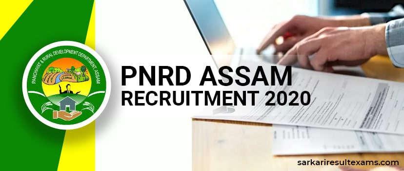 PNRD Assam Recruitment 2020 Apply Online for 1004 Goan Panchayat Secretary & Tax Collector Jobs