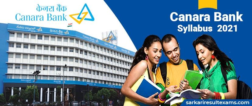 Canara Bank Syllabus 2021 – Download Exam Pattern for Canara Bank 220 SO Exam