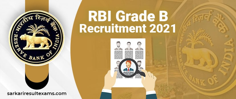 RBI Grade B Recruitment 2021 Reserve Bank of India Officer (Gr B) Jobs, Apply Online