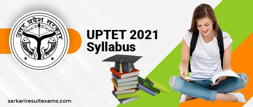 UPTET 2021 Syllabus In English – UPTET Exam Pattern Download Here