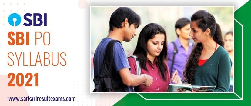 SBI PO Syllabus 2021: 2000 Probationary Officer Exam Pattern Pdf Free Download