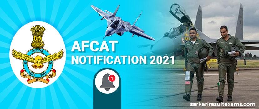 AFCAT Notification 2021 – IAF AFCAT Online Application Form @afcat.cdac.in