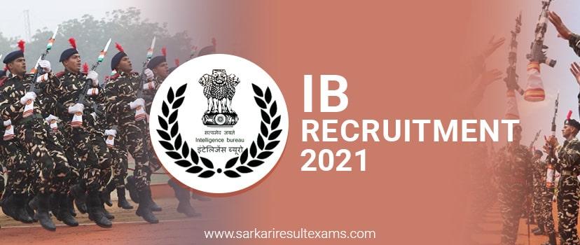 IB Recruitment 2021 – Apply Online for IB 2000 ACIO/ Executive Posts, Last Date 09.01.2021
