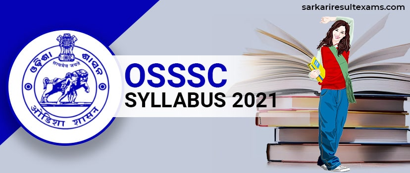 OSSSC Syllabus 2021 – OSSSC Exam Nursing Officer Syllabus Check at osssc.gov.in