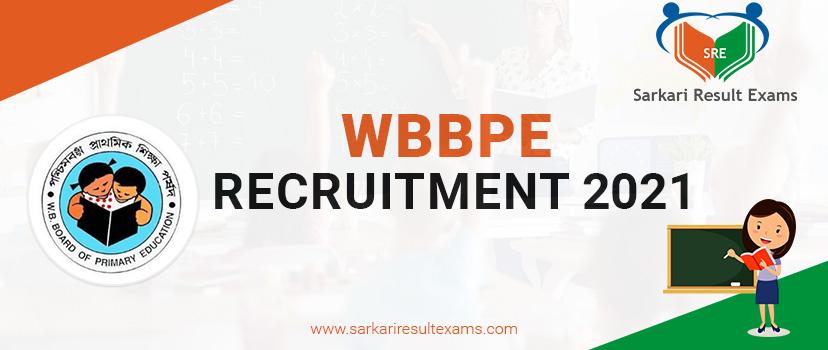 WBBPE Recruitment 2021: 16500 Primary Teacher Vacancies: Apply Online Before 06.01.2021