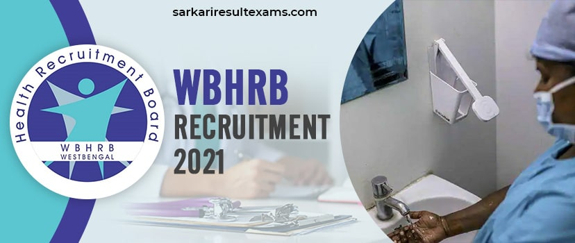 WBHRB Recruitment 2021 For 1647 Medical Technologist Jobs Apply Online at wbhrb.in