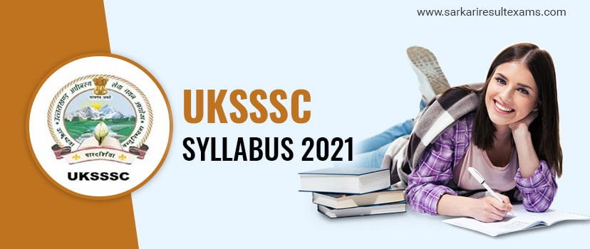 UKSSSC Syllabus 2021: Exam Pattern for 854 Graduate Level & 142 Accounts Clerk Jobs