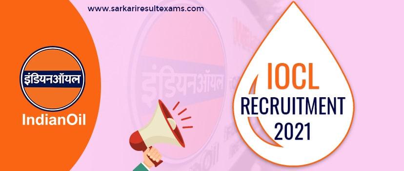 IOCL Recruitment 2021 – Job Vacancies for 505 Technical & Non-Technical Posts