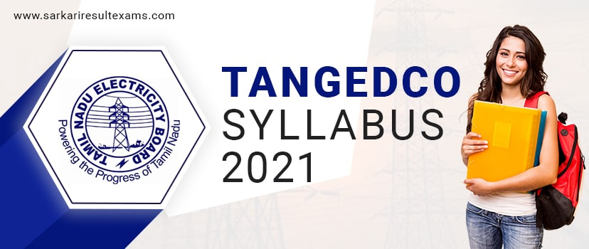 TANGEDCO Syllabus 2021 – TNEB 2900 Field Assistant Exam Pattern Check Here