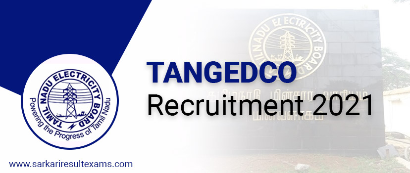 TANGEDCO Recruitment 2021 Notification for TNEB 2900 Field Assistant (Trainee) Jobs at tangedco.gov.in
