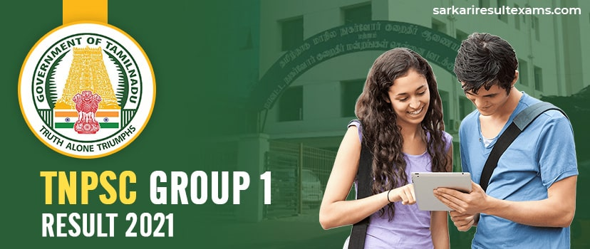TNPSC Group 1 Result 2021: Prelims Scorecards, Mains Exam Date Out for 69 Posts