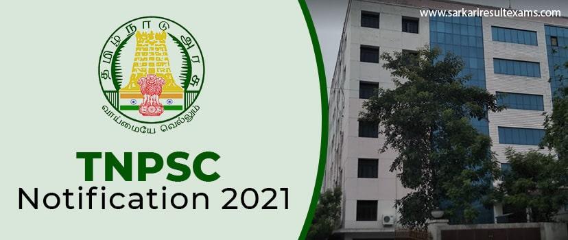 TNPSC Notification 2021: Apply Online for Civil Judge & Assistant Technical Officer (ATO)Jobs at tnpsc.gov.in