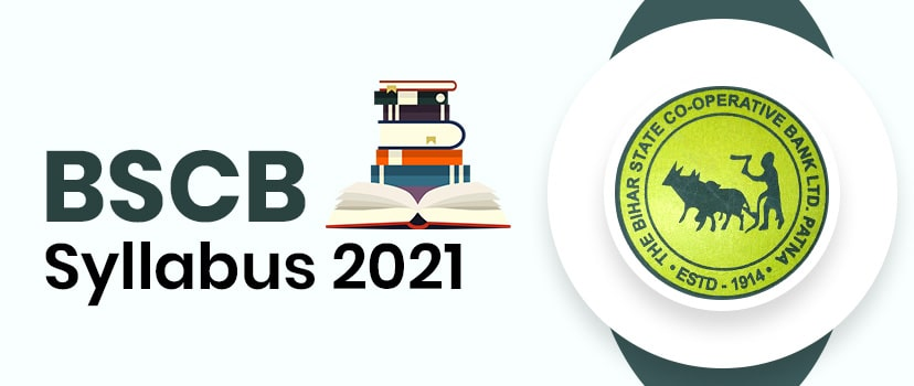 Check BSCB Syllabus 2021 for 200 Assistant (Multipurpose) Jobs, Bihar State Cooperative Bank Exam Pattern