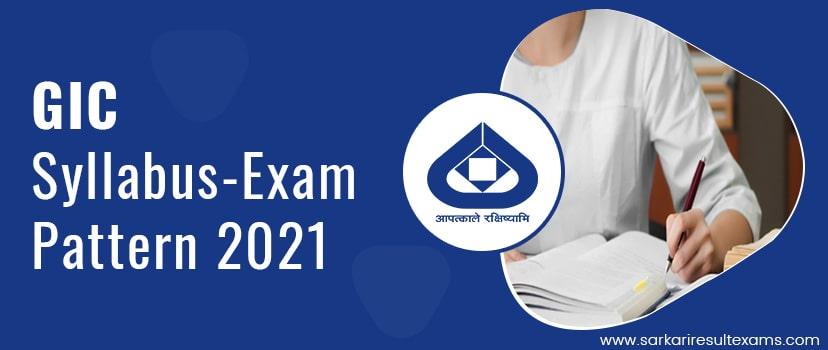 Download GIC Syllabus-Exam Pattern 2021 – GIC 44 Assistant Manager Exam Syllabus