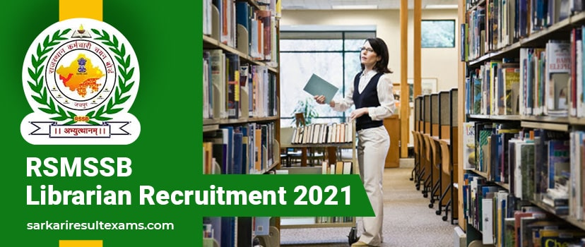 RSMSSB Librarian Recruitment 2021 Online Forms for Librarian Gr 3 Vacancies