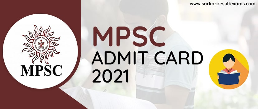MPSC State Service Prelims Admit Card 2021: MPSC Admit Card for 200 Posts